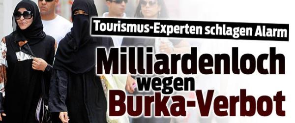 Tourismus-Experten schlagen wegen Burka-Verbot Alarm