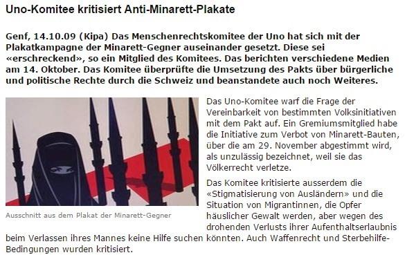 Im Jahr 2009 kritisierte das UNO-Menschenrechtskomitee die Schweiz wegen Plakaten