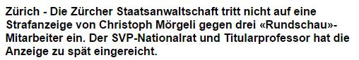 Quelle: Staatsanwalt tritt nicht auf Mörgeli-Anzeige gegen «Rundschau» ein